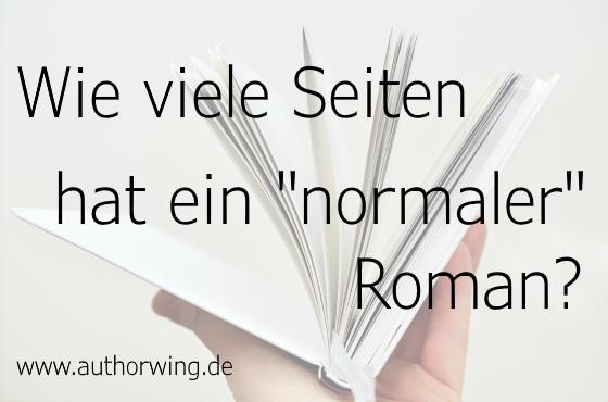 Wie viele Seiten hat ein normaler Roman?