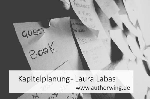 Kapitelplanung – Laura Labas