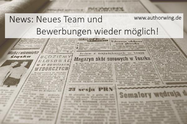 News – Neues Team und Bewerbungen wieder möglich!