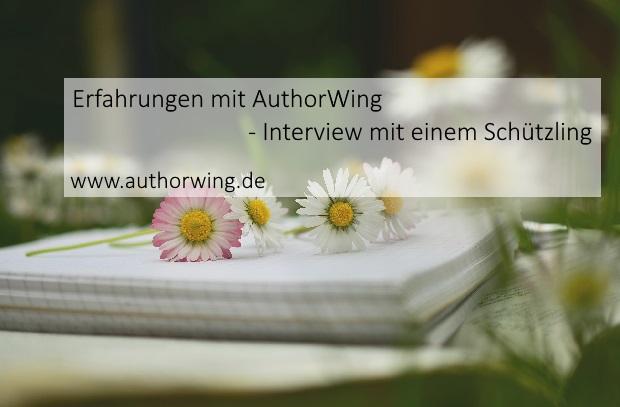Erfahrungen mit AuthorWing – Interview mit einem Schützling
