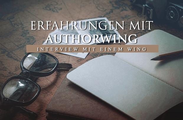 Erfahrungen mit AuthorWing – Interview mit einem Wing
