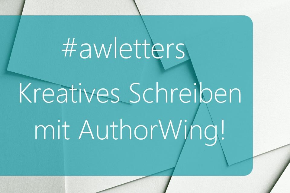 #awletters – Kreatives Schreiben mit AuthorWing!