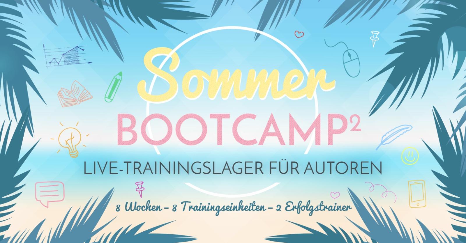 Das Sommer-Bootcamp² für Autoren