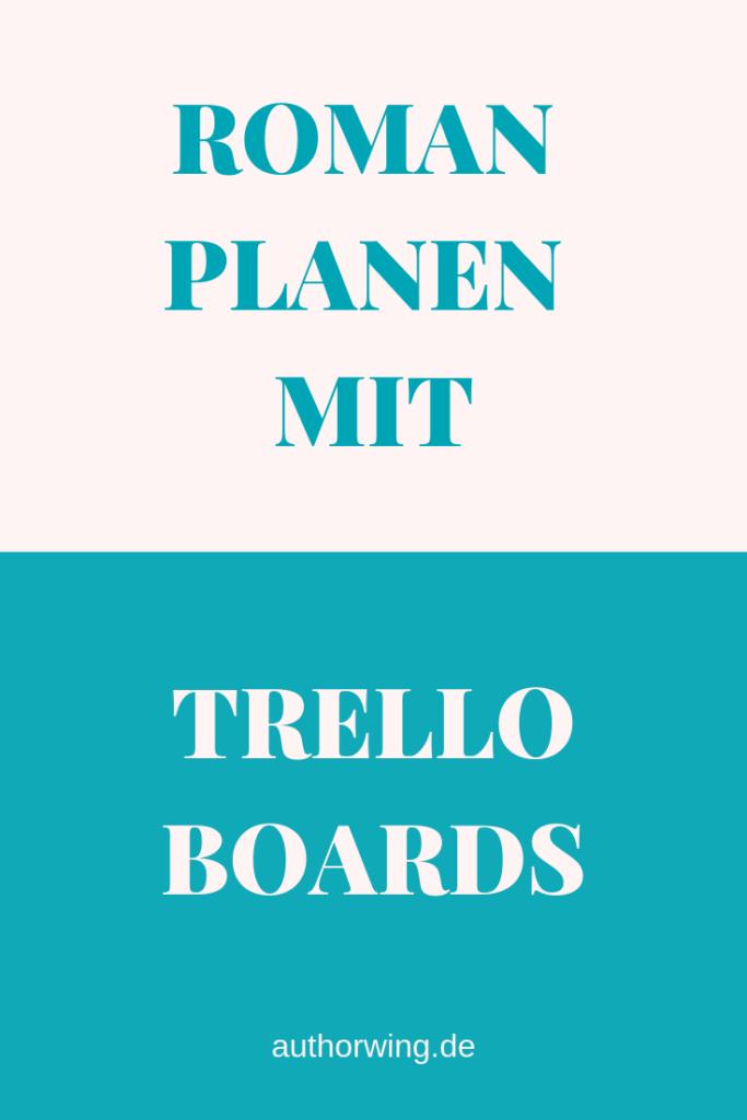 Roman planen mit Trello
