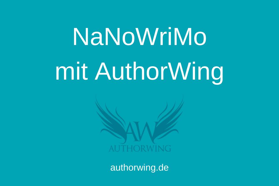 NaNoWriMo mit AuthorWing